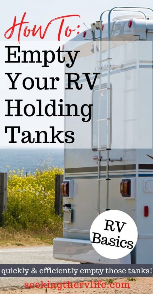 RV Basics: How To Empty Your RV Holding Tanks