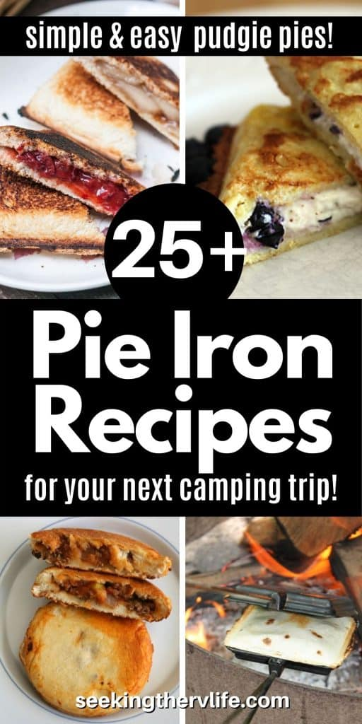 Pinterest pinnable image featuring 4 pie iron recipes.